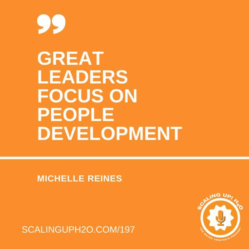 """Great leaders focus on people development.""  - Michelle Reines"